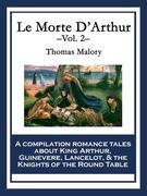 Le Morte D'Arthur: Vol. 2