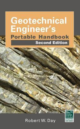 Geotechnical Engineers Portable Handbook 2/E