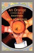 An Orange: A Child's Book of Awareness: A Child's Book of Awareness