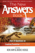 The New Answers Book Volume 1: Over 25 Questions on Creation/Evolution and the Bible