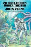 20,000 Leagues Under the Sea (Illustrated Edition): With linked Table of Contents