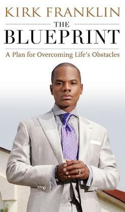 The Blueprint: A Plan for Living Above Life's Storms