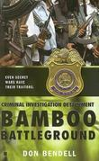 Criminal Investigation Detachment #3: Bamboo Battleground: Bamboo Battleground