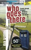 Who Goes There - 50th Anniversary Edition