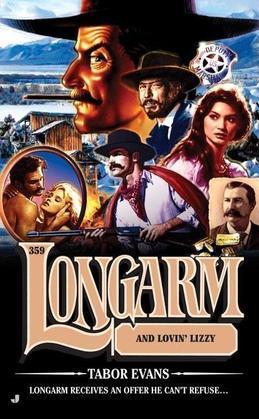 Longarm 359: Longarm and Lovin' Lizzy