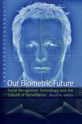 Our Biometric Future