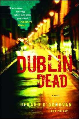 Dublin Dead: A Novel