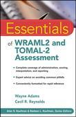 Essentials of Wraml2 and Tomal-2 Assessment