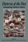 Patterns of the Past: Interpreting Ontario's History