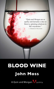 Blood Wine: A Quin and Morgan Mystery
