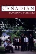 The Handbook of Canadian Boarding Schools