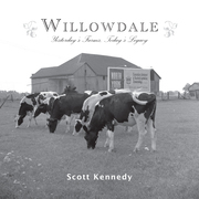 Willowdale: Yesterday's Farms, Today's Legacy