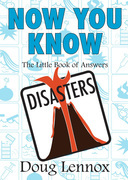 Now You Know Disasters: The Little Book of Answers