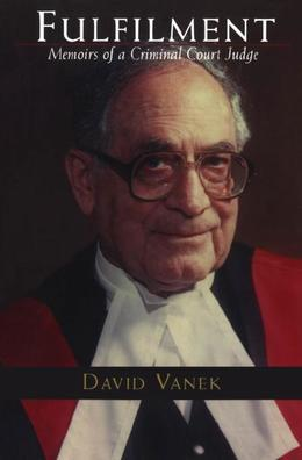 Fulfilment: Memoirs of a Criminal Court Judge