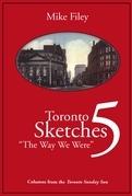 Toronto Sketches 5: The Way We Were