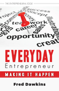 Everyday Entrepreneur: Making it Happen