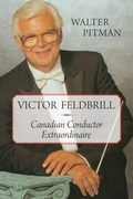 Victor Feldbrill: Canadian Conductor Extraordinaire