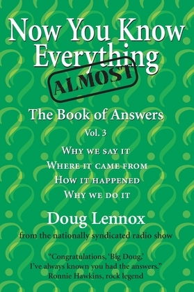 Now You Know Almost Everything: The Book of Answers, Vol. 3