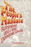 The People's Mandate: Referendums and a More Democratic Canada