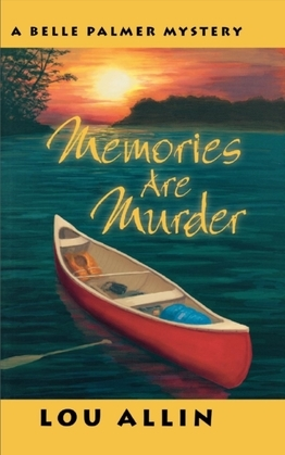 Memories are Murder: A Belle Palmer Mystery