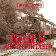 Rails Across Ontario: Exploring Ontario's Railway Heritage