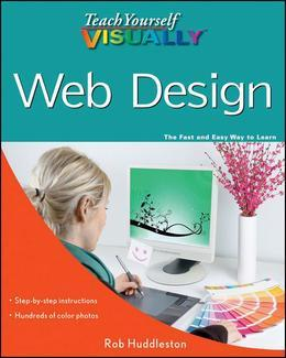 Teach Yourself VISUALLY Web Design