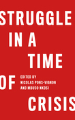 Struggle in a Time of Crisis