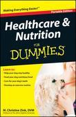 Healthcare and Nutrition For Dummies, Portable Edition