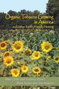 Organic Tobacco Growing in America