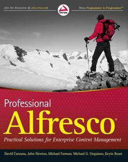 Professional Alfresco: Practical Solutions for Enterprise Content Management