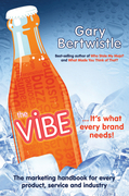 The Vibe: The Marketing Handbook for Every Product, Service and Industry