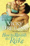 Vicky Dreiling - How to Ravish a Rake