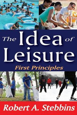 The Idea of Leisure: First Principles