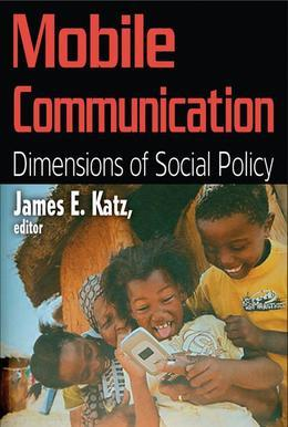 Mobile Communication: Dimensions of Social Policy