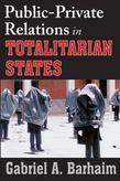 Public-Private Relations in Totalitarian States
