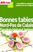 Bonnes tables Nord-Pas de Calais - Flandres Hainaut belges 2012