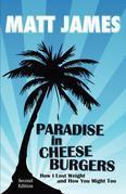 Paradise in Cheeseburgers