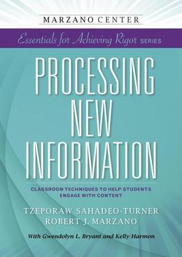 Processing New Information: Classroom Techniques to Help Students Engage With Content