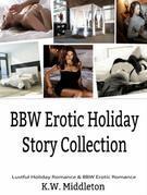 BBW Romance & BBW Erotica: Romance Short Stories Collection