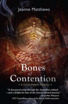 Bones of Contention: A Dinah Pelerin Mystery