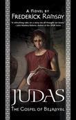 Judas: The Gospel of Betrayal: A Jerusalem Mystery