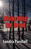 Disturbing the Dead