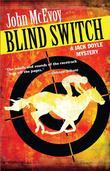 Blind Switch: A Jack Doyle Mystery