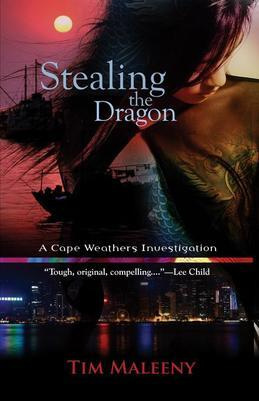 Stealing the Dragon: A Cape Weathers Mystery
