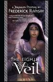 Eighth Veil, The: A Jerusalem Mystery