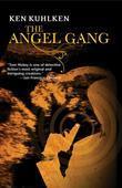 The Angel Gang: A California Century Mystery