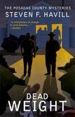 Dead Weight: A Posadas County Mystery