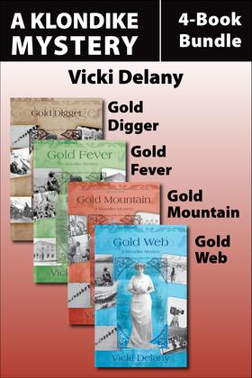 The Klondike Mysteries 4-Book Bundle: Gold Digger / Gold Fever / Gold Mountain / Gold Web