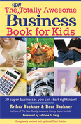 New Totally Awesome Business Book for Kids: Revised Edition