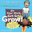 "On Your Mark, Get Set, Grow!: A ""What's Happening to My Body?"" Book for Younger Boys"
